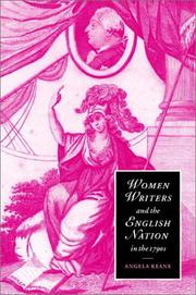 Women Writers and the English Nation in the 1790s by Angela Keane