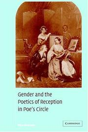 Gender and the poetics of reception in Poe&#39;s circle by Eliza Richards