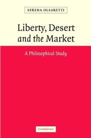 Liberty, desert and the market by Serena Olsaretti