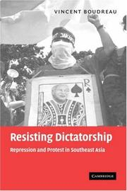Resisting dictatorship by Vincent Boudreau