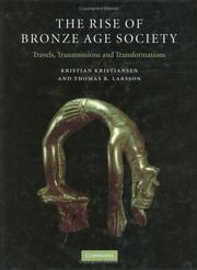 The Rise of Bronze Age Society by Kristiansen, Kristian