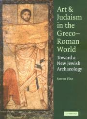 Art and Judaism in the Greco-Roman World by Steven Fine