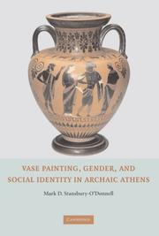Vase painting, gender, and social identity in archaic Athens by Mark Stansbury-O'Donnell