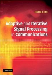 Adaptive and Iterative Signal Processing in Communications PDF