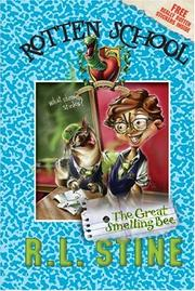 The great smelling bee by R. L. Stine