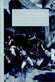 Crime, disorder, and the Risorgimento by Steven C. Hughes