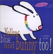 Yellow, Blue, and Bunny, Too! PDF