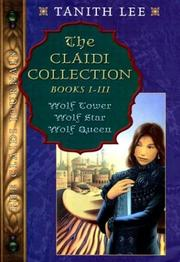 Cover of: The Claidi Collection by Tanith Lee