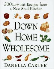 Down-Home Wholesome by Danella Carter