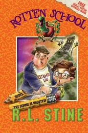 Rotten School #7 by R. L. Stine