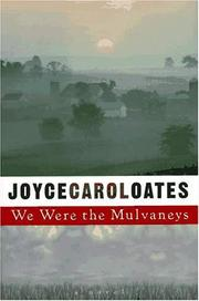 Cover of: We were the Mulvaneys by Joyce Carol Oates