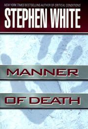 Cover of: Manner of death by Stephen White