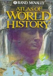 Atlas of world history by Rand McNally