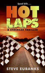 Hot Laps by Steve Eubanks