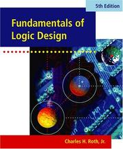 Fundamentals of logic design by Charles H. Roth