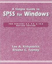 A simple guide to SPSS for Windows by Lee A. Kirkpatrick