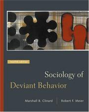 Sociology of deviant behavior by Marshall Barron Clinard