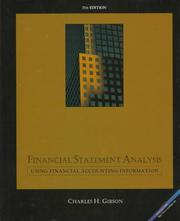 Financial statement analysis by Charles H. Gibson