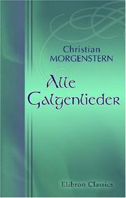 Alle Galgenlieder by Morgenstern, Christian