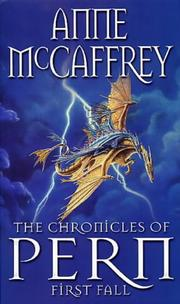 The Chronicles of Pern by Anne McCaffrey