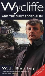 Wycliffe and the Guilt Edged Alibi PDF