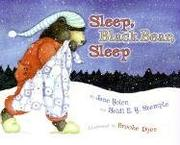 Sleep, Black Bear, Sleep by Heidi E. Y. Stemple