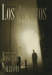 Los Alamos by Joseph Kanon
