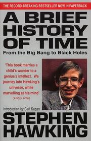 A Brief History of Time by Stephen W. Hawking