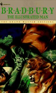 Cover of: The Illustrated Man (Grand Master Editions) by Ray Bradbury