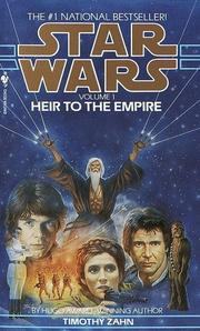 Heir to the Empire (Star Wars: The Thrawn Trilogy, Vol. 1) by Theodor Zahn