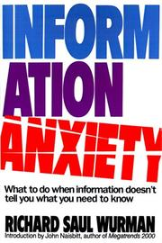 Information anxiety by Richard Saul Wurman