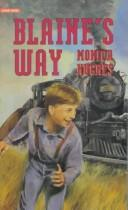 Blaine's way by Monica Hughes