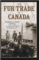 The fur trade in Canada by Harold Adams Innis
