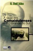 A saga dos camaldulenses no Rio Grande do Sul