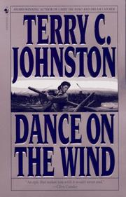 Dance on the wind by Terry C. Johnston