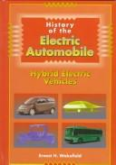 History of the electric automobile by Ernest Henry Wakefield