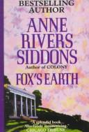 Fox's Earth by Anne Rivers Siddons
