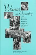 Women in chemistry by Marelene F. Rayner-Canham
