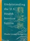 Understanding the U.S. health services system PDF