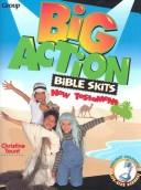 Big action Bible skits by Christine Yount