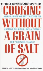Cooking without a grain of salt by Elma W. Bagg