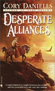 Desperate alliances by Cory Daniells