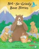 Not So Grizzly Bear Stories PDF