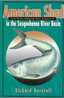 American Shad in the Susquehanna River Basin by Richard Gerstell