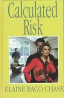 Calculated Risk by Elaine Raco Chase