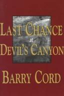 Last Chance at Devils Canyon PDF