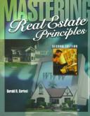 Mastering real estate principles by Gerald R. Cortesi