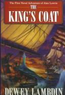 The King&#39;s Coat by Dewey Lambdin