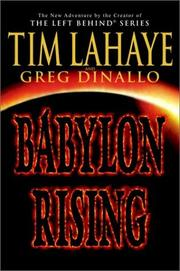 Babylon rising by Tim F. LaHaye