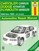 Chrysler Cirrus, Dodge Stratus, Plymouth Breeze automotive repair manual by Marc Scribner